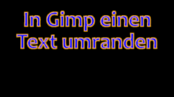 Gimp Text umranden